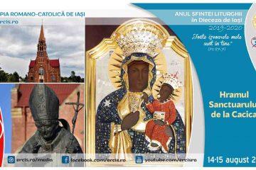 Eveniment deosebit: Hramul Sanctuarului Maicii Domnului de la Cacica