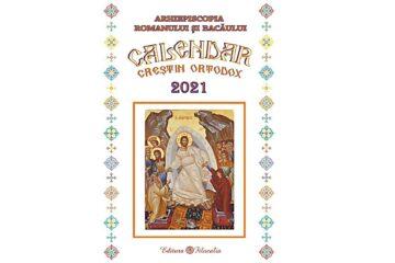 """Arhiepiscopia Romanului și Bacăului: """"A apărut Calendarul bisericesc creștin-ortodox, pentru anul 2021!"""""""