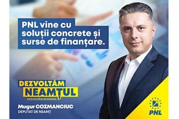 """Mugur Cozmanciuc: """"PNL știe, poate și are resursele pentru dezvoltarea României, pentru dezvoltarea Neamțului"""""""