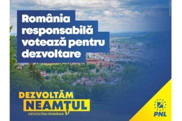 """PNL Neamț – """"Duminică alegem: continuăm dezvoltarea sau ajungem iar să regretăm?"""""""