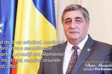 Mesajul senatorului Dan Manoliu cu ocazia Zilei Naționale